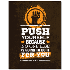 Push Yourself Print Poster