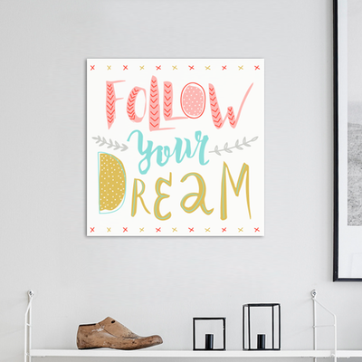 Follow Your Dream Print Poster - Image 2