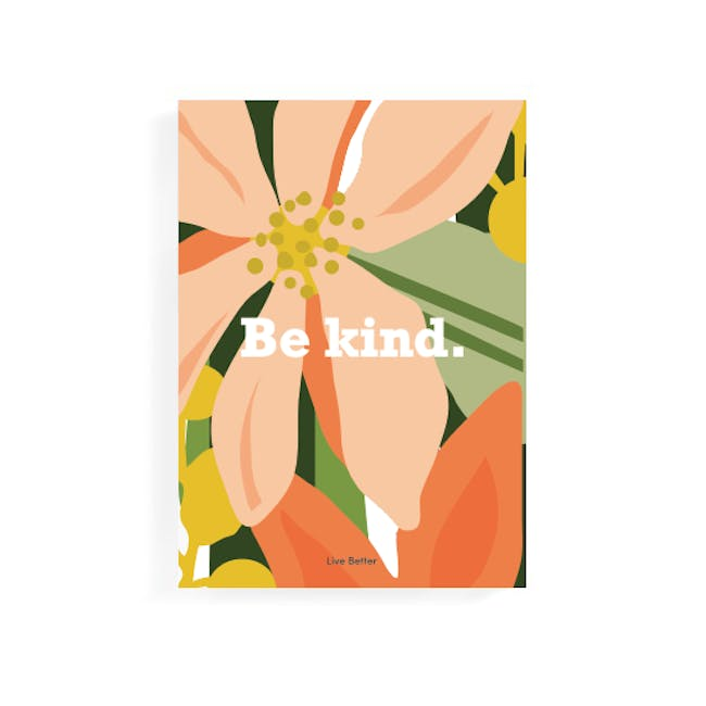Graphic Art Print on Stretched Canvas 50cm by 70cm - Be Kind - 0