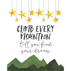Climb Every Mountain Canvas Art Print