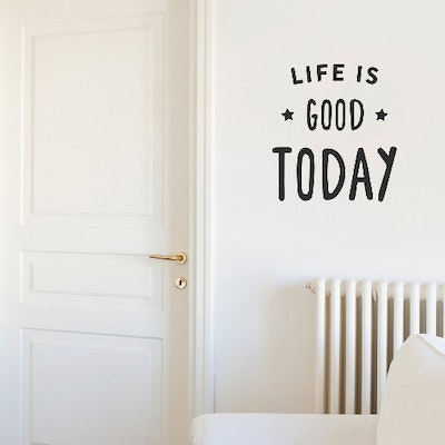 Life Is Good Today Wall Quote - Image 2