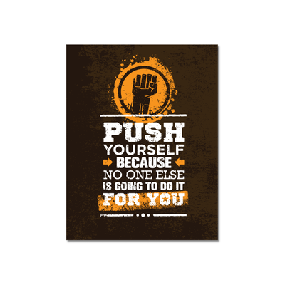 Push Yourself Print Poster - Image 1