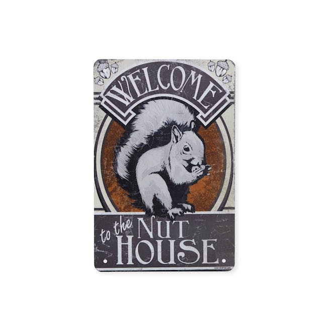 Tin Plate Wall Decor - Welcome To The Nut house - 0