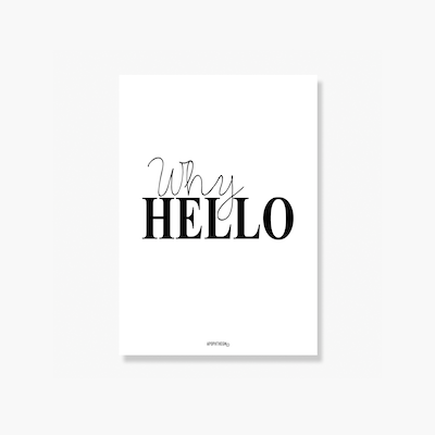 Why Hello Poster Print - Image 1