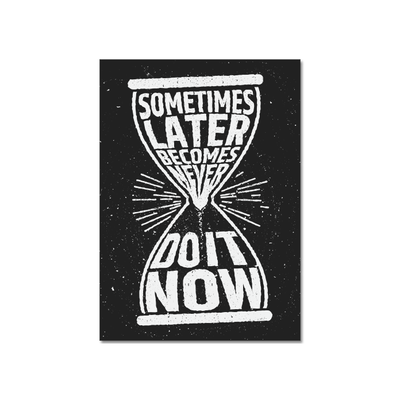 Do it Now Print Poster - Image 1